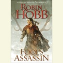 Fool's Assassin: Book One of the Fitz and the Fool Trilogy (Unabridged) MP3 Audiobook