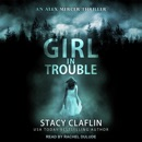 Girl in Trouble MP3 Audiobook