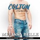 Colton: Wild Men, Book 1 (Unabridged) MP3 Audiobook