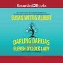 The Darling Dahlias and the Eleven O'Clock Lady MP3 Audiobook