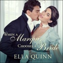 When a Marquis Chooses a Bride MP3 Audiobook