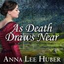 As Death Draws Near MP3 Audiobook