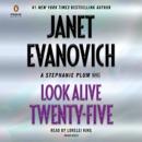Look Alive Twenty-Five: A Stephanie Plum Novel (Unabridged) MP3 Audiobook