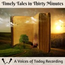 Timely Tales in Thirty Minutes (Unabridged) MP3 Audiobook