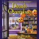 Death Overdue: A Haunted Library Mystery MP3 Audiobook