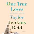 Download One True Loves: A Novel MP3