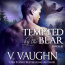 Tempted by the Bear: Book 2: BBW Werebear Shifter Romance (Unabridged) MP3 Audiobook
