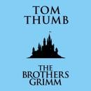Tom Thumb (Unabridged) MP3 Audiobook