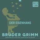 Der Eisenhans MP3 Audiobook