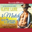 A Match Made in Texas MP3 Audiobook