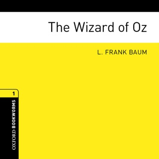 The Wizard of Oz (Adaptation): Oxford Bookworms Library, Stage 1 E-Book Download