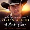 A Rancher's Song: Heart Falls, Book 2 (Unabridged) MP3 Audiobook