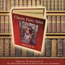 Classic Fairy Tales, Volume 2 (Unabridged) MP3 Audiobook