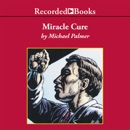 Miracle Cure MP3 Audiobook