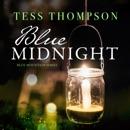 Blue Midnight: The Blue Mountain Series, Book 1 (Unabridged) MP3 Audiobook