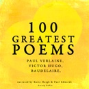 100 Greatest Poems: Paul Verlaine, Victor Hugo, Baudelaire MP3 Audiobook