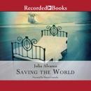 Saving the World MP3 Audiobook