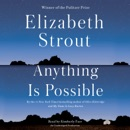 Download Anything Is Possible: A Novel (Unabridged) MP3
