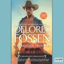 Texas-Sized Trouble: Cowboy Dreaming (A Wrangler's Creek Novel) MP3 Audiobook