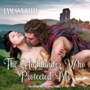 The Highlander Who Protected Me MP3 Audiobook