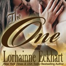 The One: The Wilde Brothers, Book 1 (Unabridged) MP3 Audiobook