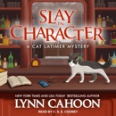 Slay in Character: A Cat Latimer Mystery MP3 Audiobook