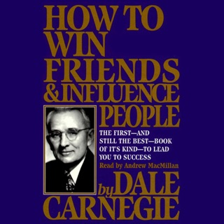 How To Win Friends And Influence People (Unabridged) MP3 Download
