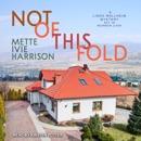 Not of This Fold: A Linda Wallheim Mystery Set in Mormon Utah MP3 Audiobook