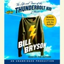 The Life and Times of the Thunderbolt Kid: A Memoir (Unabridged) MP3 Audiobook