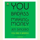 You Are a Badass at Making Money: Master the Mindset of Wealth (Unabridged) MP3 Audiobook