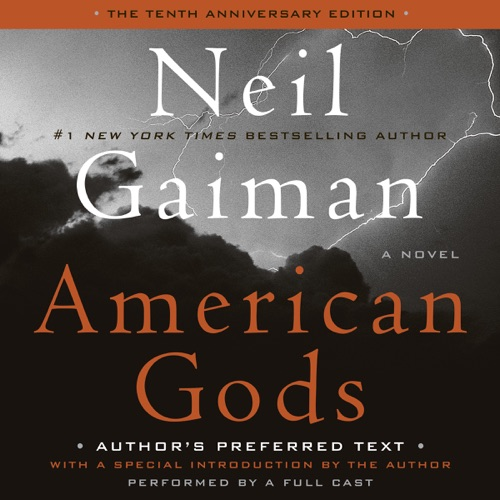 American Gods: The Tenth Anniversary Edition Listen, MP3 Download