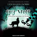 Cry Wolf: A Silver Hollow Paranormal Cozy Mystery MP3 Audiobook