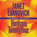 Hardcore Twenty-Four: A Stephanie Plum Novel (Unabridged) MP3 Audiobook