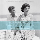 These Few Precious Days: The Final Year of Jack With Jackie MP3 Audiobook