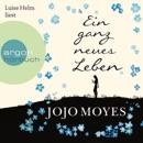 Ein ganz neues Leben (Ungekürzte Lesung) MP3 Audiobook