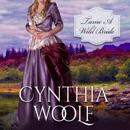 Tame a Wild Bride: Tame Series, Book 3 (Unabridged) MP3 Audiobook