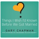 Download Things I Wish I'd Known Before We Got Married MP3