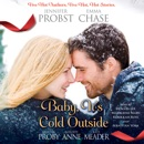 Baby, It's Cold Outside (Unabridged) MP3 Audiobook
