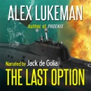 The Last Option: The Project, Book 17 (Unabridged) MP3 Audiobook