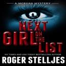 Next Girl on the List: McRyan Mystery Series (Unabridged) MP3 Audiobook