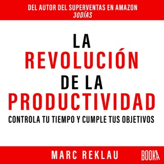 La Revolución de la Productividad [The Productivity Revolution] (Unabridged) Escucha, Reseñas de audiolibros y descarga de MP3