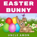 Easter Bunny: Short Story, Jokes, Games, and More! (Unabridged) MP3 Audiobook