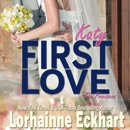 First Love: The Friessens, Book 6 (Unabridged) MP3 Audiobook