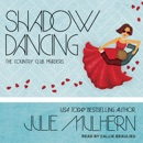Shadow Dancing: The Country Club Murders, Book 7 MP3 Audiobook