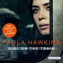 Girl on the Train - Du kennst sie nicht, aber sie kennt dich. MP3 Audiobook