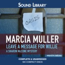 Leave a Message for Willie: A Sharon McCone Mystery, Book 5 MP3 Audiobook