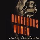 Dangerous Women: Original Stories from Today's Greatest Suspense Writers MP3 Audiobook