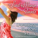 The Land of Mango Sunsets MP3 Audiobook