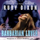 Download Barbarian Lover: Ice Planet Barbarians, Book 3 MP3