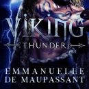 Viking Thunder: A Dark Historical Romance (Viking Warriors, Book 1) (Unabridged) MP3 Audiobook